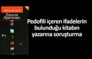 PEDOFİLİ İÇEREN KİTAPLA İLGİLİ, YASAL SÜREÇ BAŞLADI..