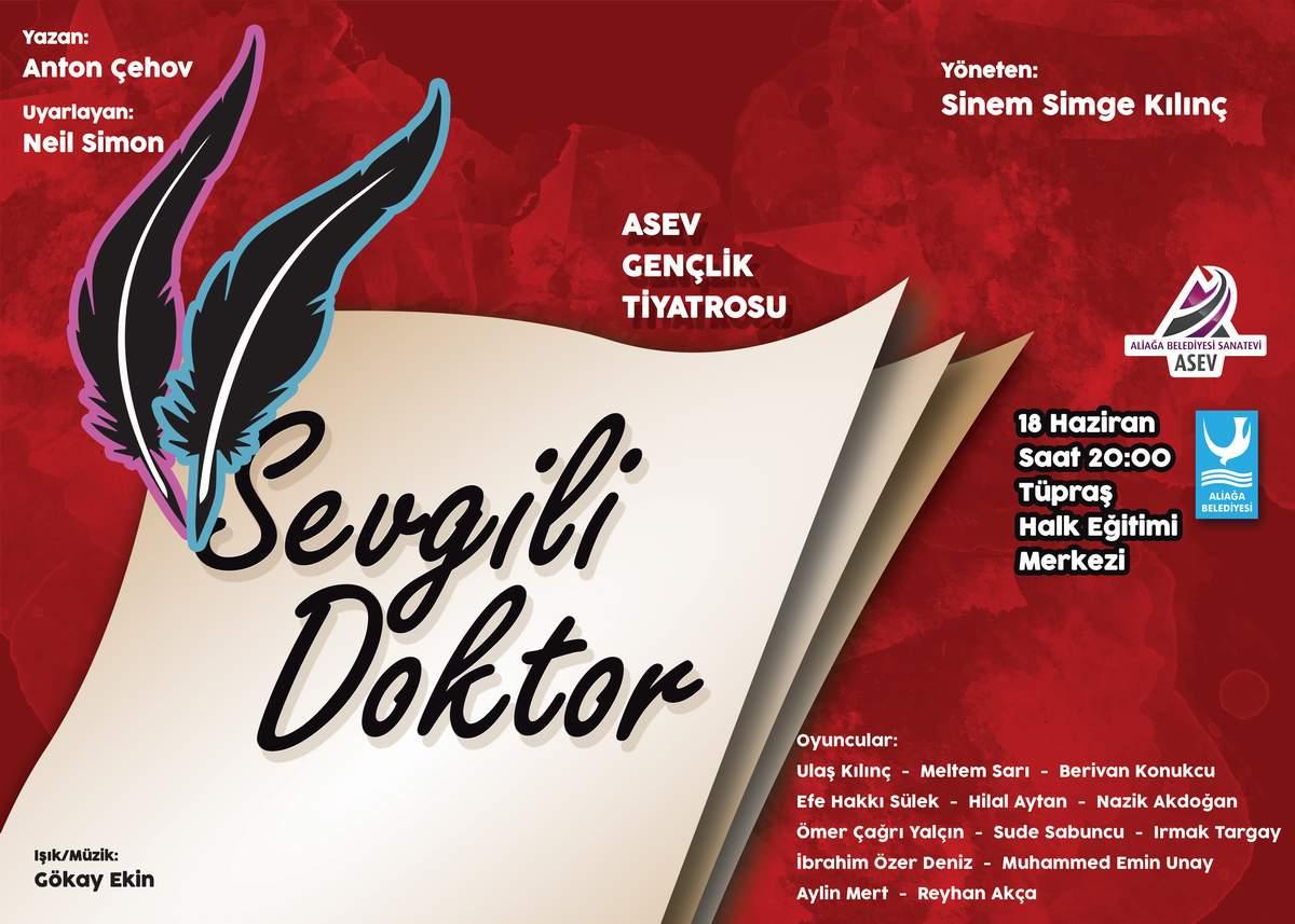 ASEV GENÇLİK TİYATROSU 'SEVGİLİ DOKTOR' İLE SAHNE ALACAK..
