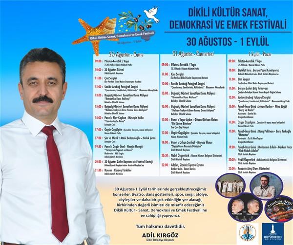 DİKİLİ'DE, DEMOKRASİ VE EMEK FESTİVALİ BAŞLIYOR..