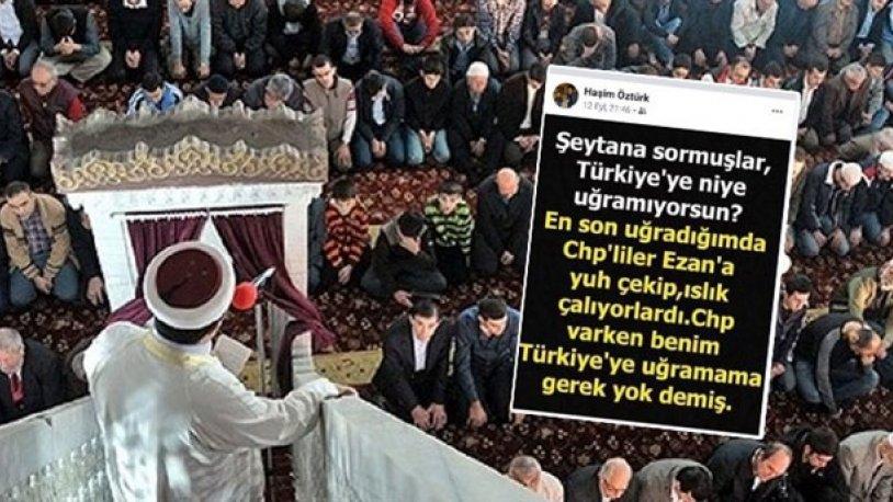 CHP'Yİ ŞEYTANA BENZETEN İMAM, MECLİS GÜNDEMİNDE..