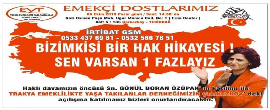 EYT'LİLER, TEKİRDAĞ-ÇERKEZKÖY'DEDE DERNEK AÇILIŞI YAPIYOR..