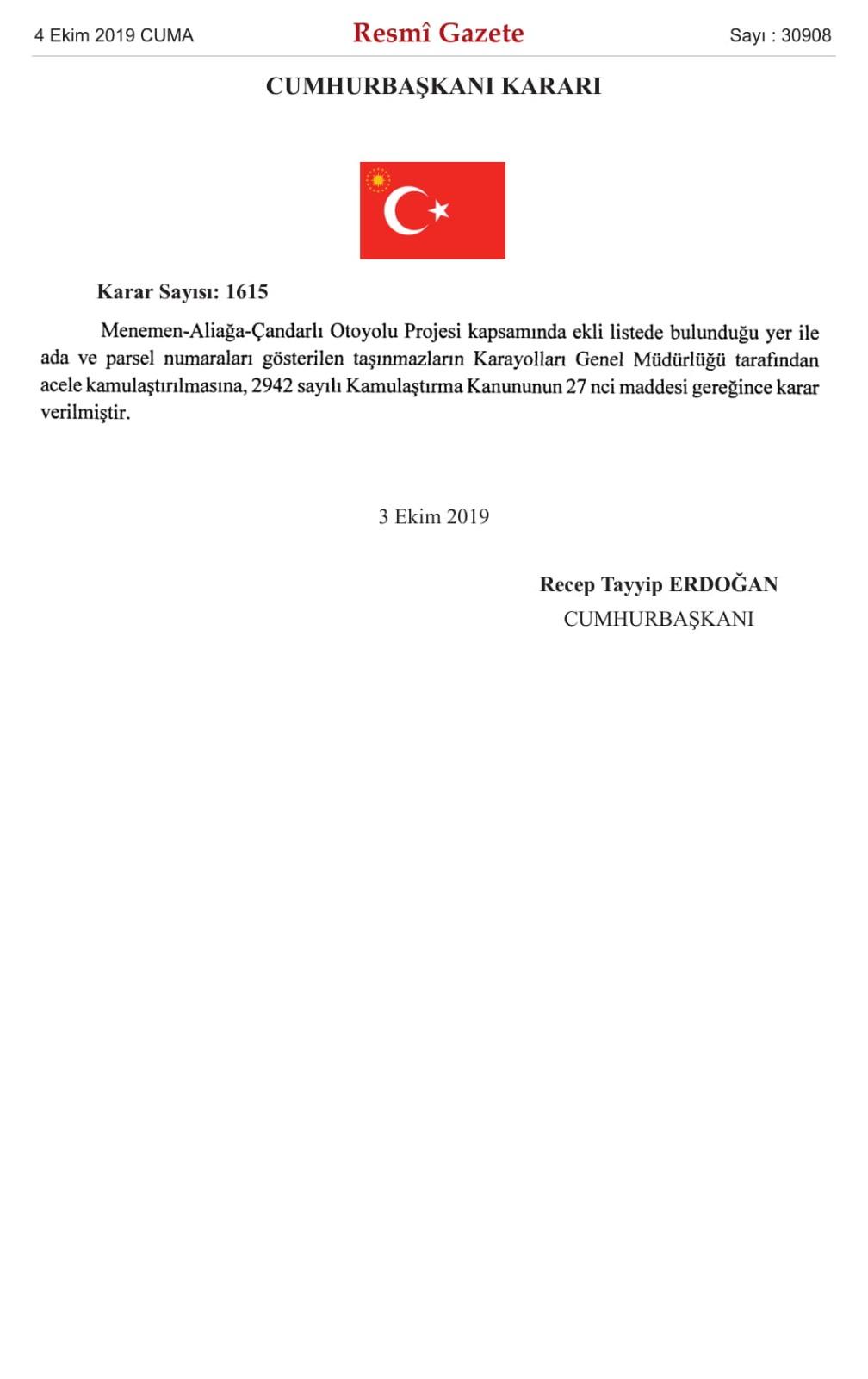 MENEMEN-ALİAĞA-ÇANDARLI OTOYOLU PROJESİ KAPSAMINDA, ACELE KAMULAŞTIRMA KARARI..