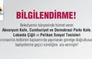 ÇİĞLİ BELEDİYESİNE AİT 4 TESİS, TEDBİR OLARAK KAPATILDI..