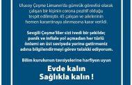 ÇEŞME'DE BİR KORONAVİRÜS VAKASI, 45 KİŞİ KARANTİNA DA!