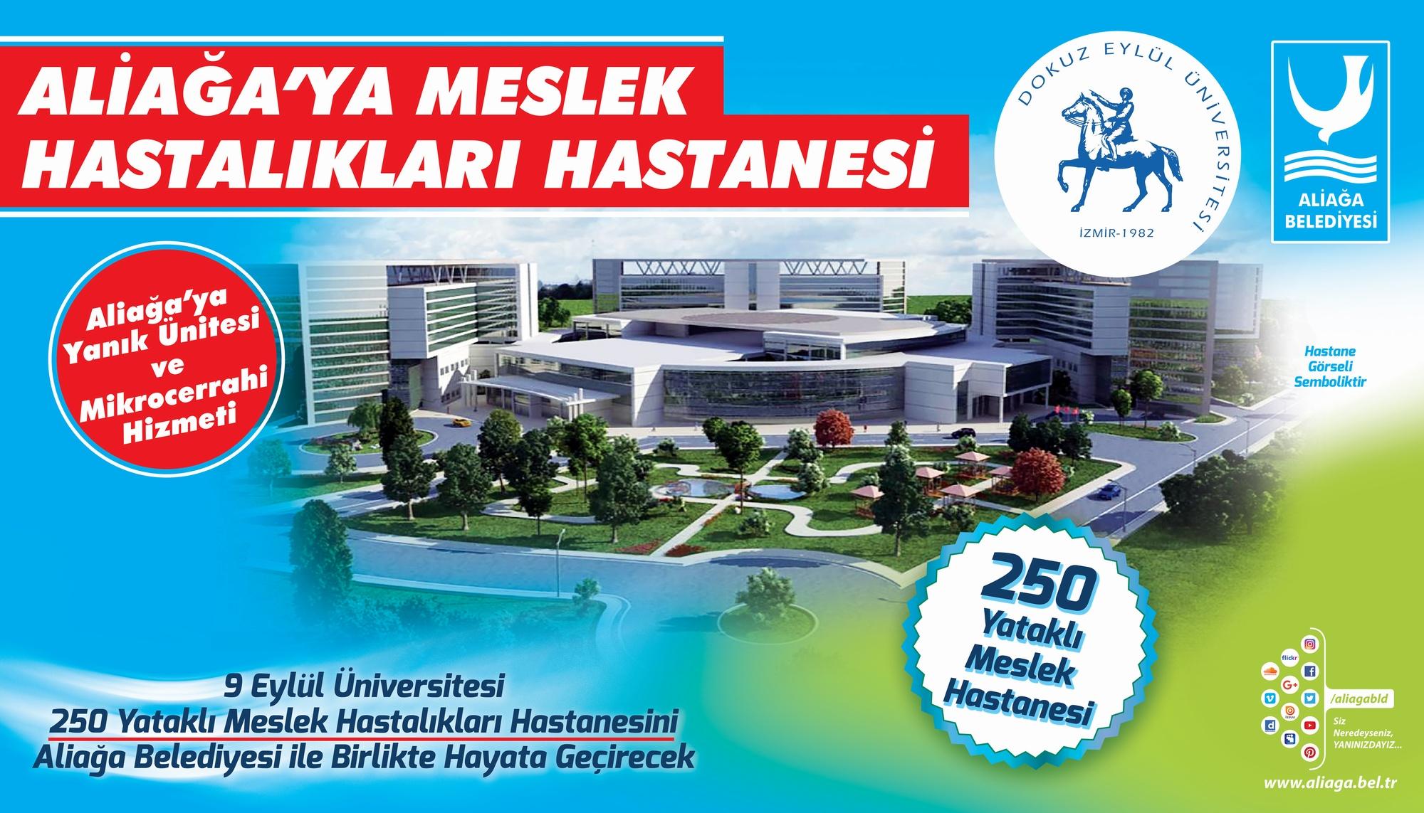 ALİAĞA MESLEK HASTALIKLARI HASTANESİ'NİN İMAR PLANLARI KESİNLEŞTİ..