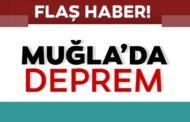 MUĞLA-MARMARİS'TE DEPREM!..