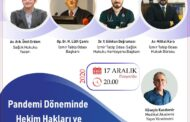PANDEMİ DÖNEMİNDE HEKİM HAKLARI VE DAVALARI..